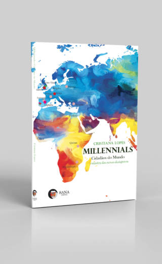 Millennials Cidadãos do Mundo – Relatos da nova Diáspora
